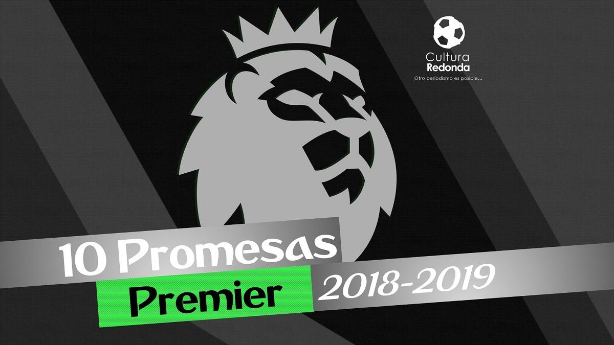 10 promesas de la Premier League 2018-2019